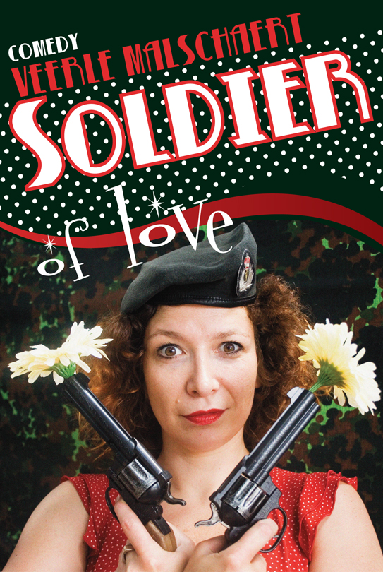 Soldier of Love Veerle Malschaert
